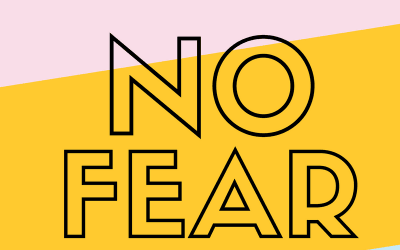 No Fear:  Message March 18 2018