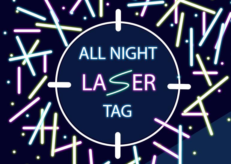 ALL NIGHT LASER TAG